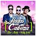 LETRA: Chino y Nacho Ft Daddy Yankee - Andas En Mi Cabeza