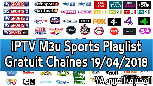 IPTV M3u Sports Playlist Gratuit Chaînes 19/04/2018