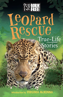 Born Free: Leopard Rescue: A True-Life Story
