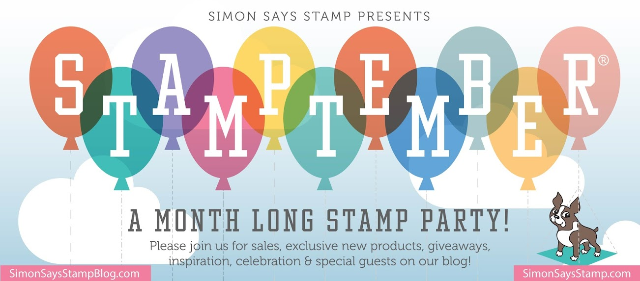 If Youre Unfamiliar With STAMPtember Its A Month Long Celebration From Simon Says Stamp Lots Of New Products Prizes