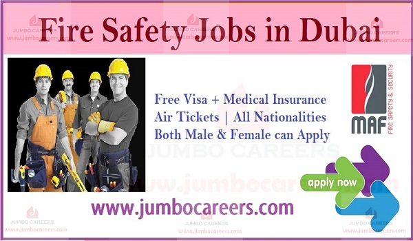 Freshers jobs in Dubai, Fire and safety jobs in Dubai with benefits,