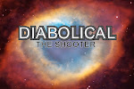 DIABOLICAL: The Shooter