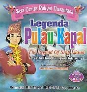 Seri Cerita Rakyat Nusantara – Legenda Pulau Kapal, The Legend Of Ship Island (Cerita Dari Bangka Belitung) – Bilingual Full Collor