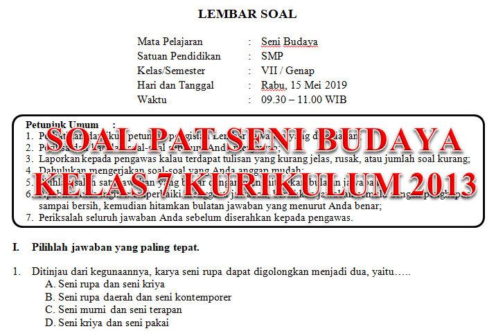 Soal Dan Kunci Jawaban Pat Seni Budaya Smp Kelas 7 Kurikulum 2013 Tahun Pelajaran 2018 2019 Didno76 Com