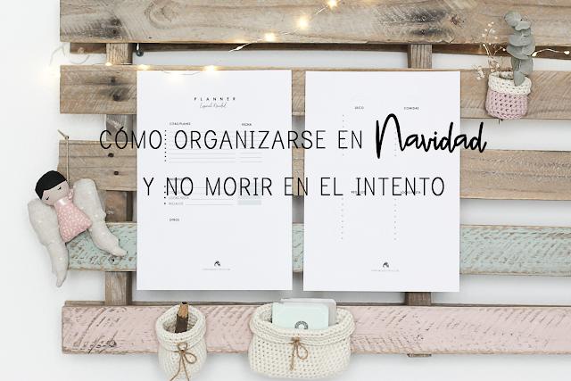 https://mediasytintas.blogspot.com/2018/12/como-organizar-tus-navidades-y-no-morir.html