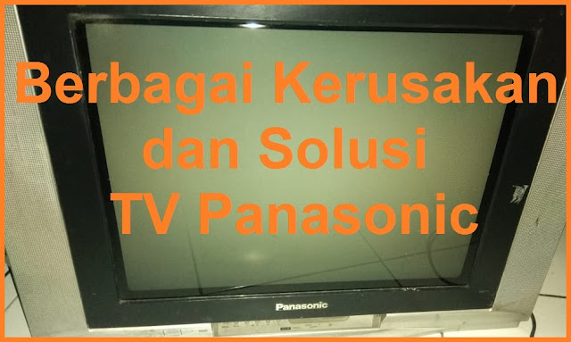 Kerusakan Tv Panasonic Tidak Ada Suara