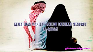 Kewajiban Wanita Setelah Menikah Menurut Al-Quran