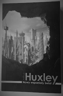 """Aldous Huxley """"Nowy wspaniały świat"""""""
