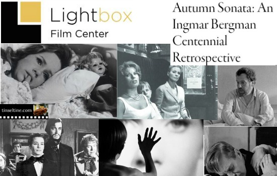 LIGHTBOX FILM CENTER: INGMAR BERGMAN RETROSPECTIVE