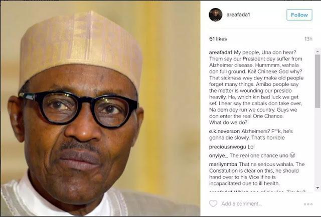 Charly Boy says President Buhari is really sick