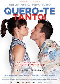 Quero-te Tanto! - Novo filme de Vincente Alves do Ó Estreia a 18 de Abril em Portugal