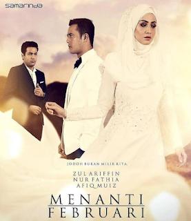 Drama Menanti Februari lakonan Fathia Latiff dan Zul Ariffin