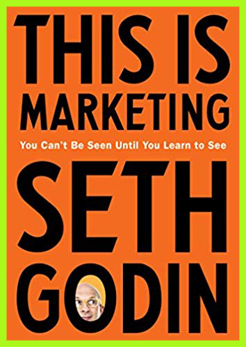 #1-Marketing-Must-Read-Book-in-2019-This-Is-Marketing-You-Cant-Be-Seen-Until-You-Learn-to-See-Hardcover-by-Seth-Godin-(Author)