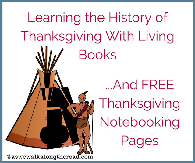 Learn about Thanksgiving with living books.