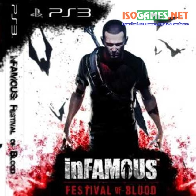 Infamous: Festival of Blood PS3 ISO - ISo Games