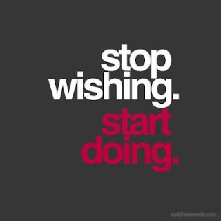 stop wishing