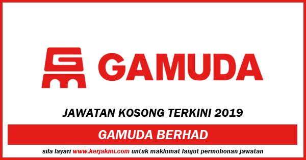 Iklan Jawatan Kosong 2019 Gamuda Berhad