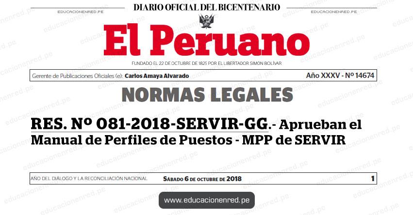 RES. Nº 081-2018-SERVIR-GG - Aprueban el Manual de Perfiles de Puestos - MPP de SERVIR - www.servir.gob.pe