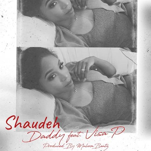 Shaudeh Feat. Visa P - Daddy