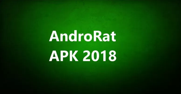 Download AndroRat Full Version (Android Remote Administration Tools