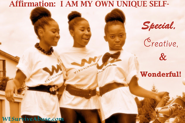 Affirmation:  I Am My Own Unique Self-Special, Creative, and Wonderful
