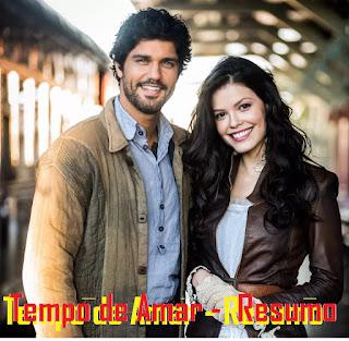 """Resumo de """"Tempo de Amar"""" 11/12/2017 á 16/12/2017 - Globo Novelas"""