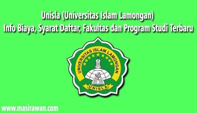Unisla (Universitas Islam Lamongan) Info Biaya, Syarat Daftar, Fakultas dan Program Studi Terbaru