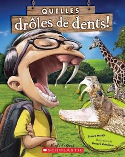 http://www.scholastic.ca/editions/livres/albums/quellesdrolesdedents.htm