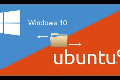 Cara Berbagi File Windows 7/8/10 ke LINUX Ubuntu Tanpa USB & Kabel Data
