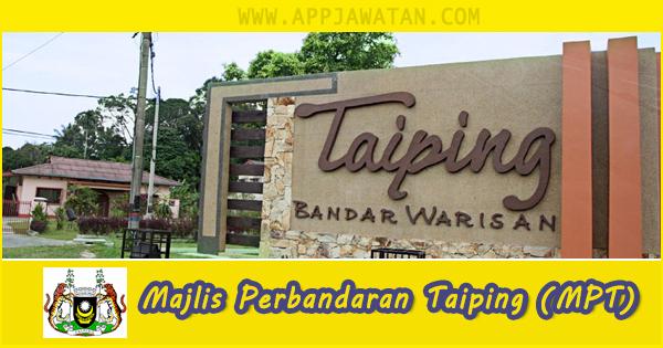Jawatan Kosong di Majlis Perbandaran Taiping (MPT)
