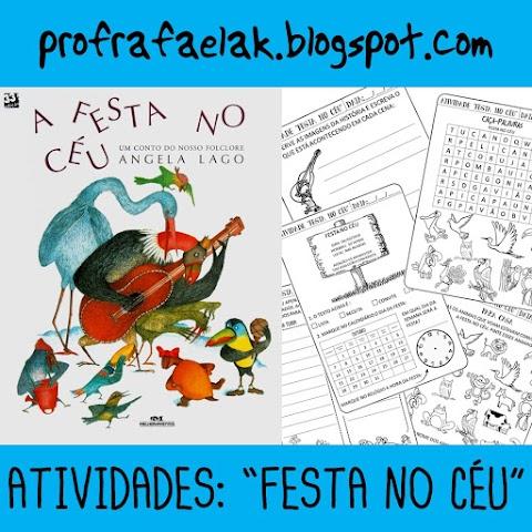 """ATIVIDADES DA HISTÓRIA """" A FESTA NO CÉU"""""""