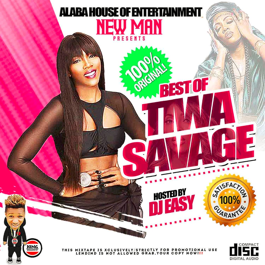 Mixtape: Best of Tiwa Savage hosted by Alaba House Of