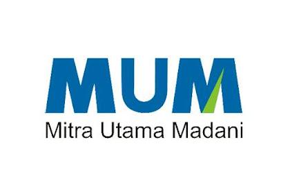 Lowongan PT. Mitra Utama Madani (MUM) Dumai Mei 2019