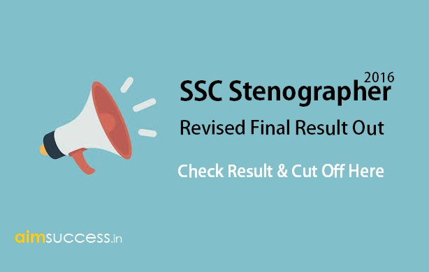 SSC Stenographer 2016 Revised Final Result Out