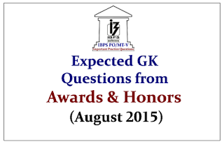 IBPS PO Race 2015- Expected GK Questions from Awards and Honors (August 2015)