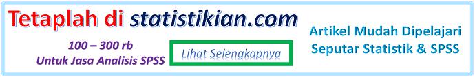 Jasa Bantuan Analisis Data Oleh Statistikian Anwar Hidayat