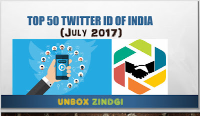 Top 50 Twitter ID of India of July 2017