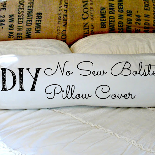 DIY Quick & Easy No Sew Bolster Pillow Cover