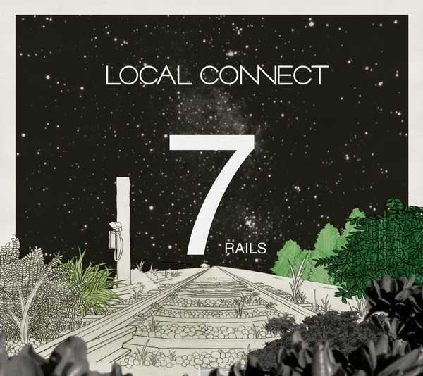 [Album] LOCAL CONNECT – 7RAILS (2016.04.06/MP3/RAR)