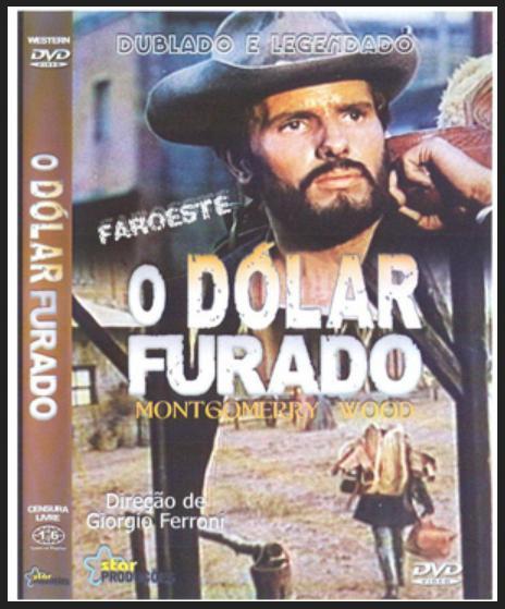 Farwest O Dolar Furado Filme Dublado