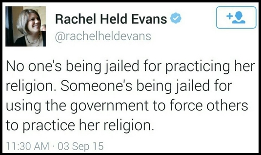 @rachelheldevans tweet kim davis jail government and religion Sept 3, 2015