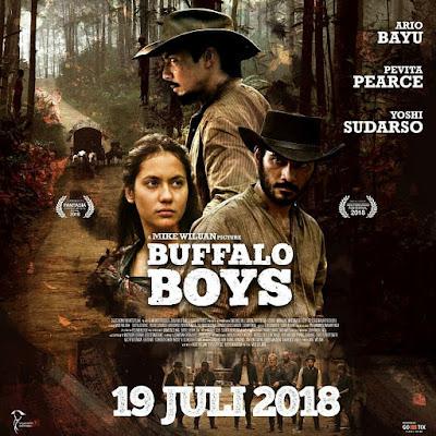 Saksikan Film Buffalo Boys 19 Juli 2018