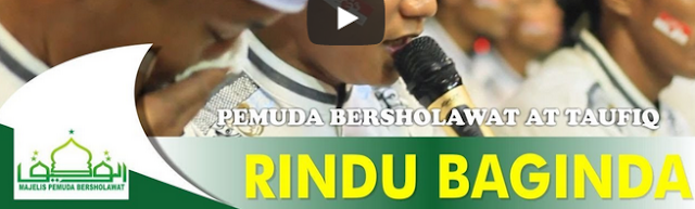 """Lirik Lagu """"Rindu Baginda"""" Majlis Pemuda Bersholawat At Taufiq"""