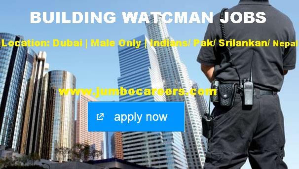 Building watchman salary in Dubai 2018. Nathoor jobs in Dubai 2018.