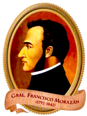 Francisco Morazán y una Centroamérica unida