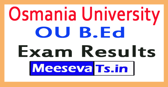 Osmania University OU B.Ed Exam Results
