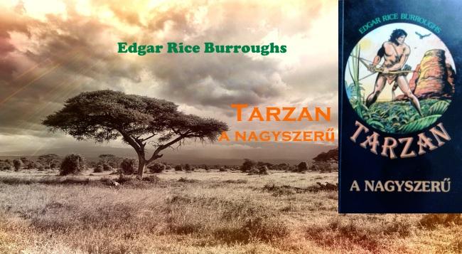 Burroughs Tarzan a nagyszerű könyv bemutatás