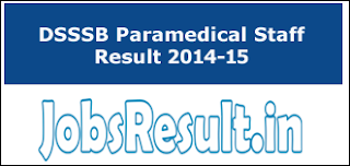 DSSSB Paramedical Staff Result 2014-15