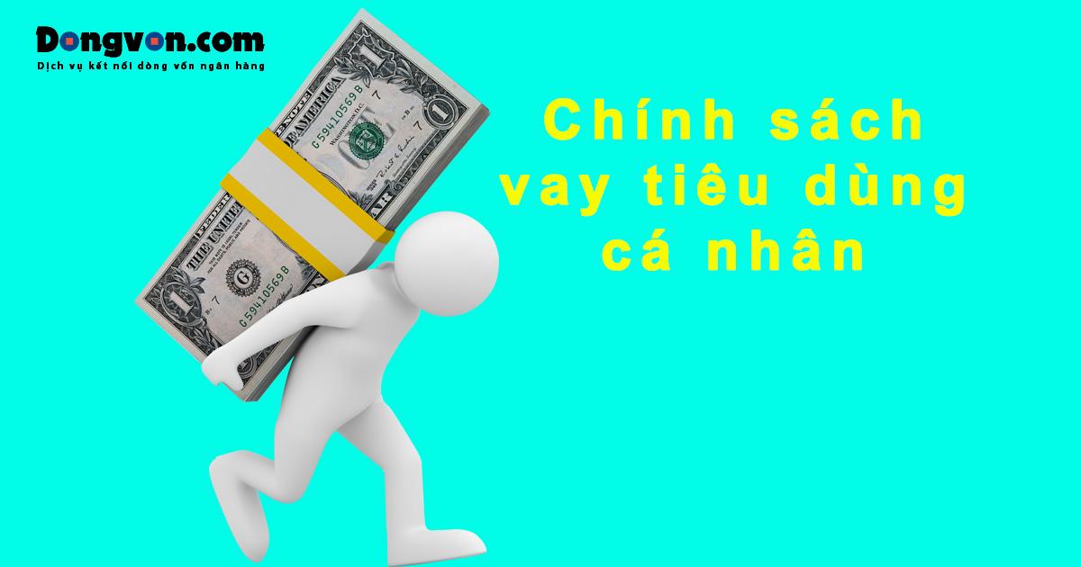 Vay tiêu dùng cá nhân lãi xuất thấp trả góp