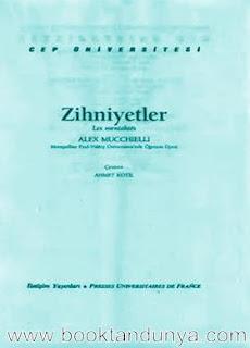 Alex Mucchielli - Zihniyetler  (Cep Üniversitesi Dizisi - 51)